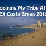 Rejoining My Tribe At TBEX Costa Brava 2015!