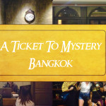Ticket To Mystery Escape Room Bangkok