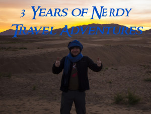 3 Years of Nerdy Travel Adventures – The Up's & Down's