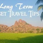 5 Long Term Budget Travel Tips